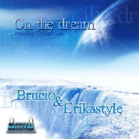 Brucio DJ - On The Dream (Medley Dream On)