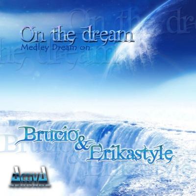 Brucio DJ - On The Dream (Medley Dream On) (Album)