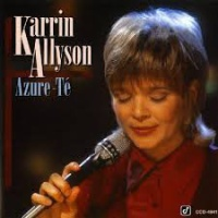 Karrin Allyson - Azure-Té