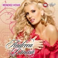 Andreea Banica - Rendez -Vous