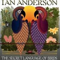 Ian Anderson - The SeCret Language Of Birds (Album)