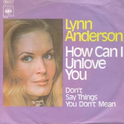 Lynn Anderson - How Can I Unlove You (Album)