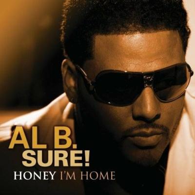 Al B. Sure! - Honey I'm Home (Album)