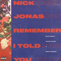 Nick Jonas - Remember I Told You (Single)