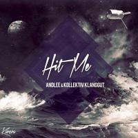 Andlee - Hit Me