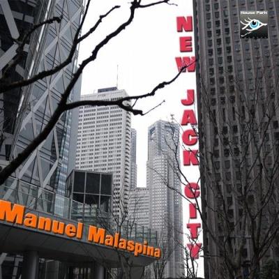Manuel Malaspina - New Jack City