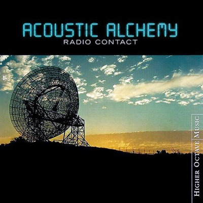 Acoustic Alchemy - Radio Contact (Album)