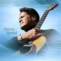 Patrick Yandall - Acoustic Dreamscape