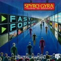Spyro Gyra - Fast Forward