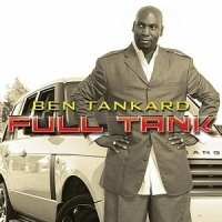 Ben Tankard - Full Tank
