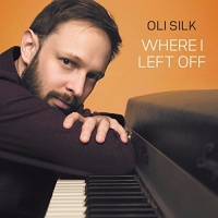 Oli Silk - Where I Left Off