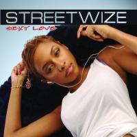 Streetwize - Sexy Love
