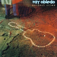 Ray Obiedo - Perfect Crime