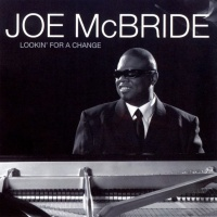 Joe McBride - Looking' For A Change