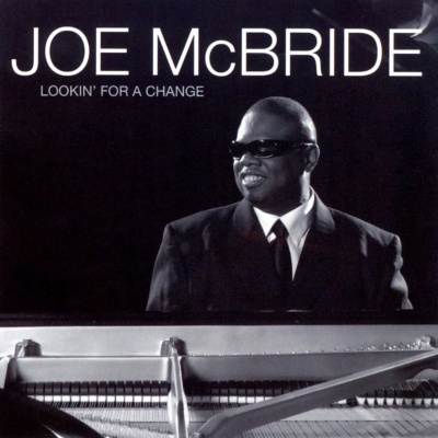 Joe McBride - Looking' For A Change