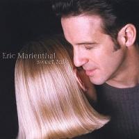 Eric Marienthal - Sweet Talk