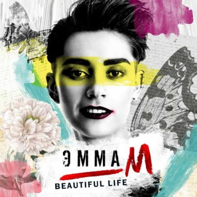 Эмма М - Beautiful life