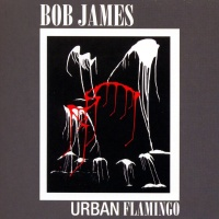 Bob James - Urban Flamingo