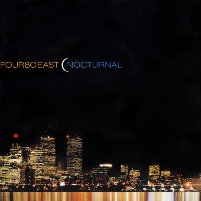 Four 80 East - Nocturnal