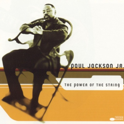 Paul Jackson Jr. - The Power of the String