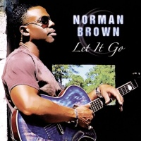 Norman Brown - Let It Go