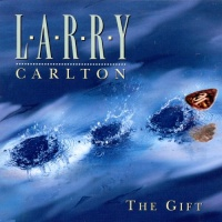 Larry Carlton - Gift