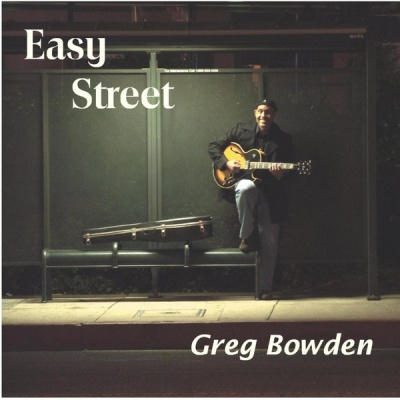 Greg Bowden - Easy Street