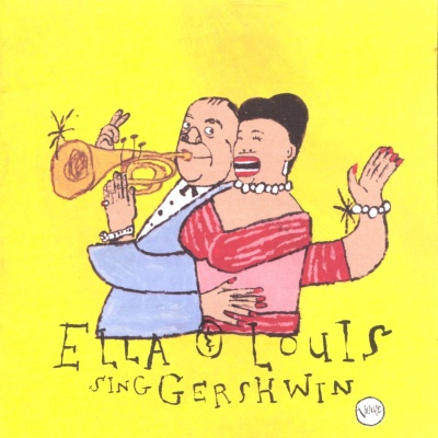 Ella Fitzgerald - Our Love Is Here to Stay: Ella & Louis Sing Gershwin