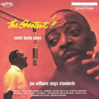 Count Basie - The Greatest!! Count Basie Plays, Joe Williams Sings Standards