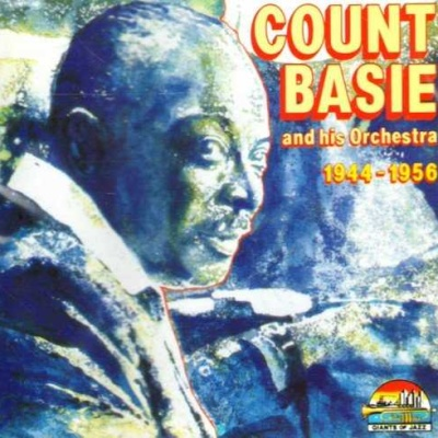 Count Basie - 1944-1956