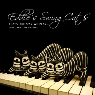 Eddie's Swing Cats - That's the Way We Play