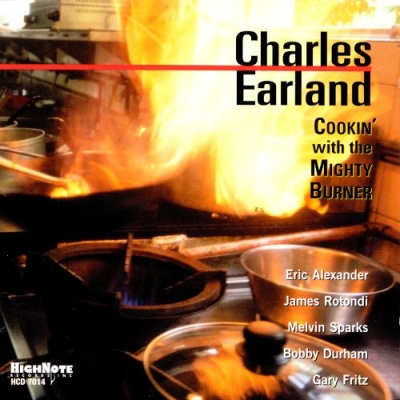 Charles Earland - Cookin' With the Mighty Burner