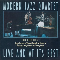 The Modern Jazz Quartet - Live And At It's Best