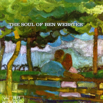 Ben Webster - The Soul Of Ben Webster (Disc 1)