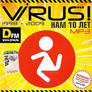ViRUS! - Нам 10 Лет (Compilation)