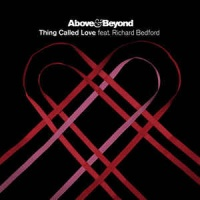 Above & Beyond - Thing Called Love