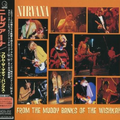 Nirvana - From The Muddy Banks Of The Wishkah (Album)