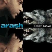 Arash - Dooset Daram
