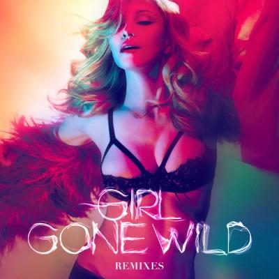 Madonna - Girl Gone Wild (Remixes) (EP)