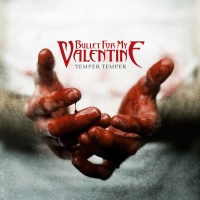 Bullet For My Valentine - Temper Temper (Japanese Deluxe Edition) (Album)