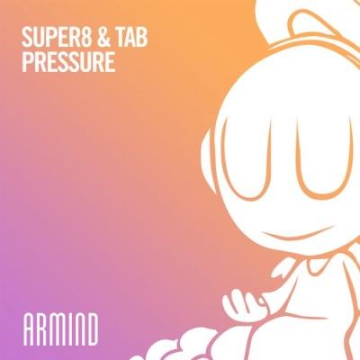 Super8 & Tab - Pressure