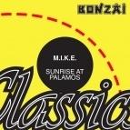 M.I.K.E. - Sunrise At Palamos