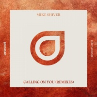 Mike Shiver - Calling On You (CoLL3RK Remix)