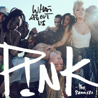 P!NK - What About Us (Cash Cash Remix)