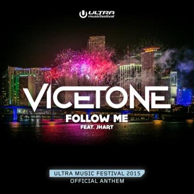 Vicetone - Follow Me