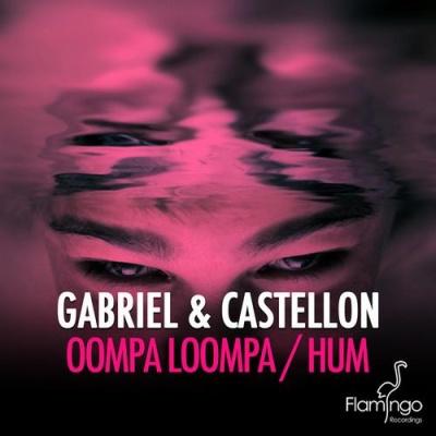 GABRIEL - Oompa Loompa / Hum