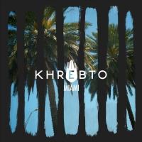 Khrebto - Miami