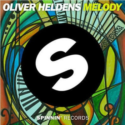 Oliver Heldens - Melody (Original Mix)