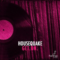 Housequake - GET.ON. (Original Mix)