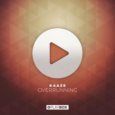 Kaaze - Overrunning (Original Mix)